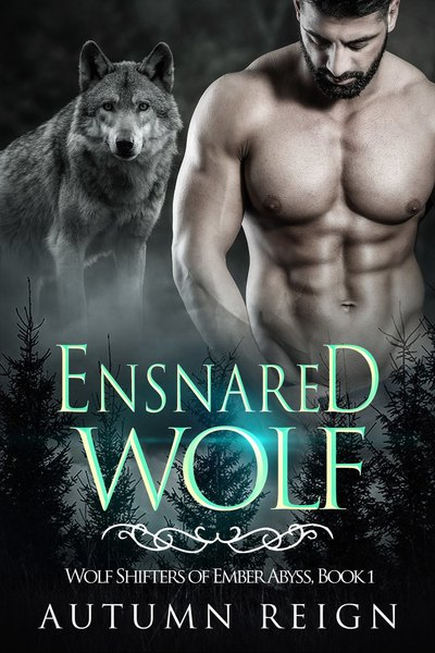 Ensnared Wolf by Autumn Reign