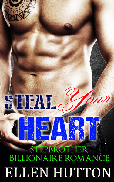 Steal Your Heart by Ellen Hutton