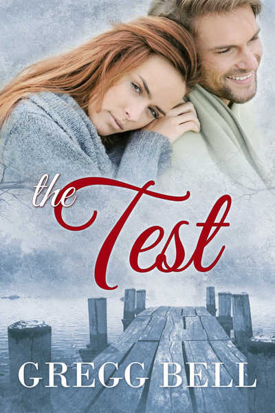 The Test by Gregg Bell