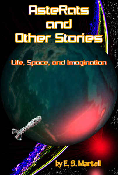 Asterats and Other Stories by E. S. Martell