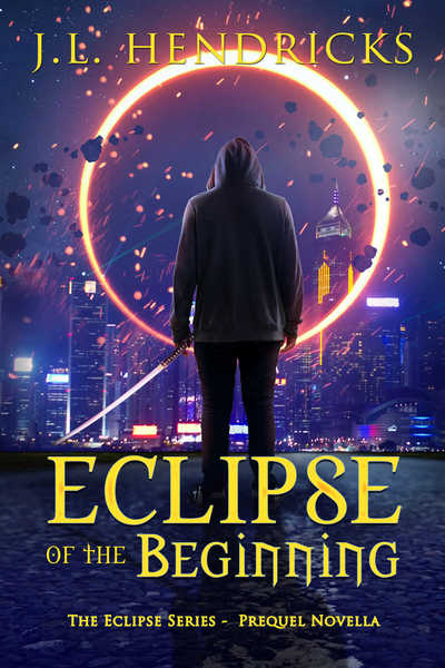Eclipse of the Beginning by J.L. Hendricks