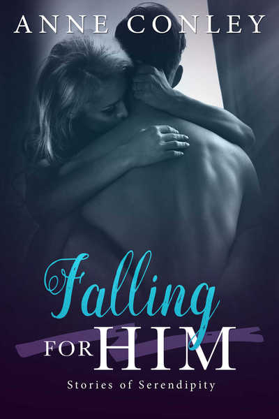 Falling for Him by Anne Conley