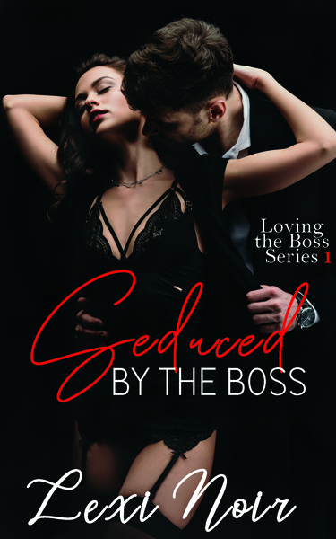Seduced by the Boss by Lexi Noir
