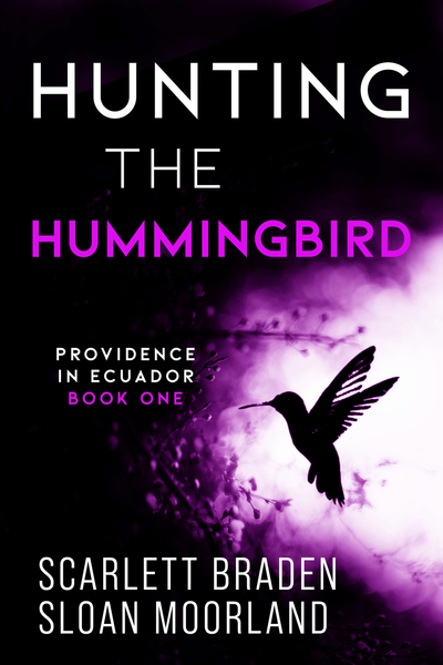 Hunting the Hummingbird by Scarlett Braden