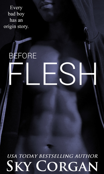 Before Flesh by Sky Corgan