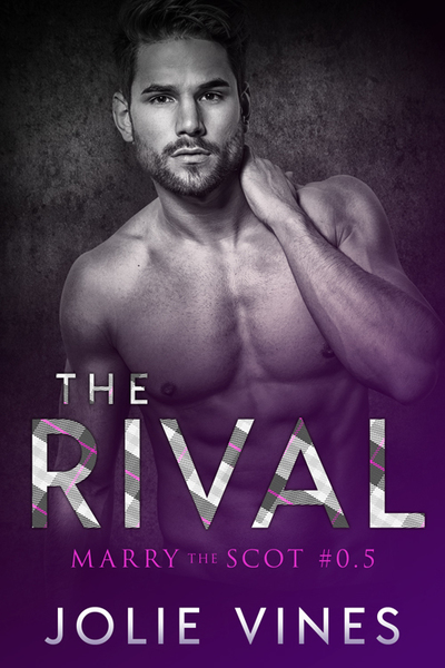 The Rival (Marry the Scot, #0.5) by Jolie Vines