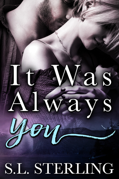 It Was Always You by S.L. Sterling