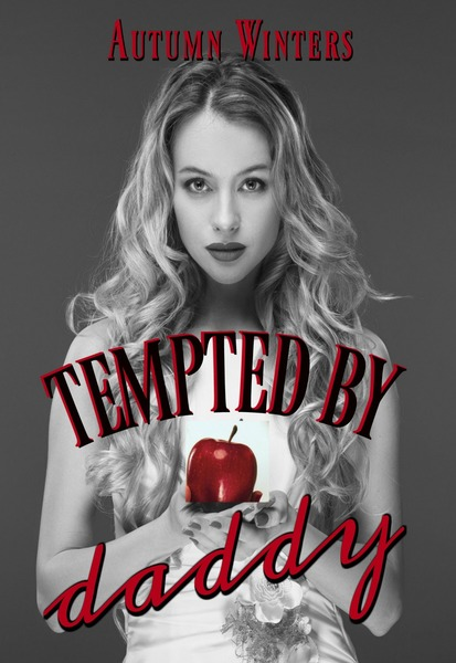 Tempted by Daddy by Autumn Winters