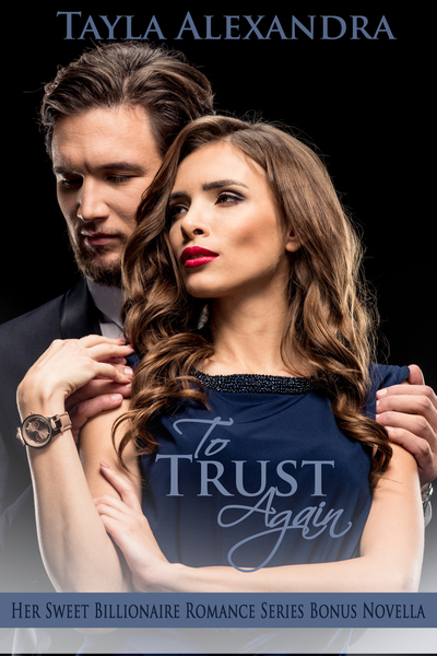 To Trust Again by Tayla Alexandra