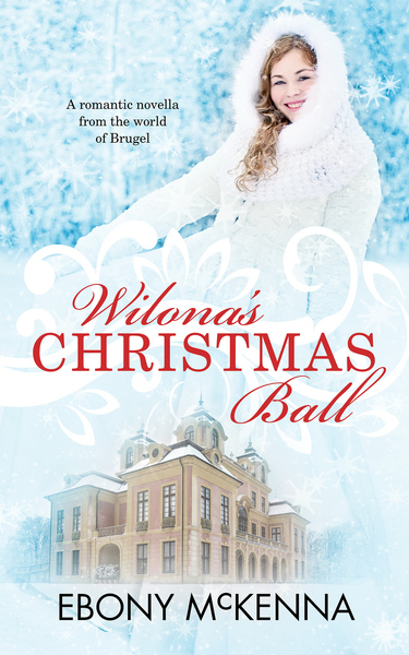Wilona's Christmas Ball by Ebony McKenna