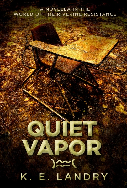 Quiet Vapor by K. E. Landry