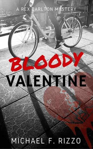 Bloody Valentine by Michael F. Rizzo