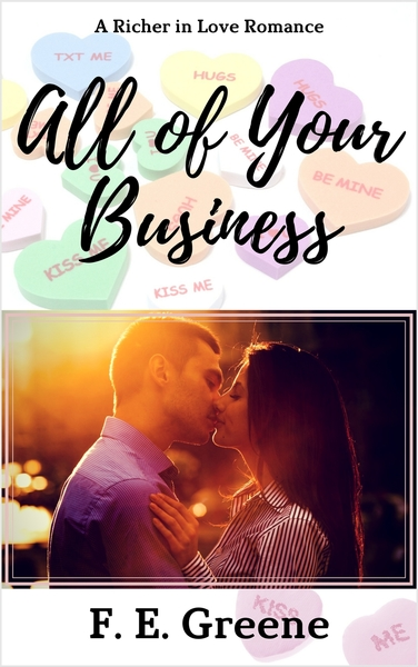 All of Your Business by F. E. Greene