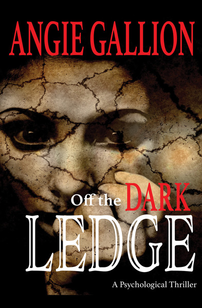 Off the Dark Ledge by Angie Gallion