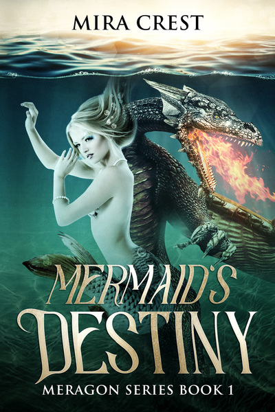 Mermaid's Destiny (Preview) by Mira Crest