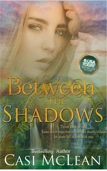 Between The Shadows by Casi McLean