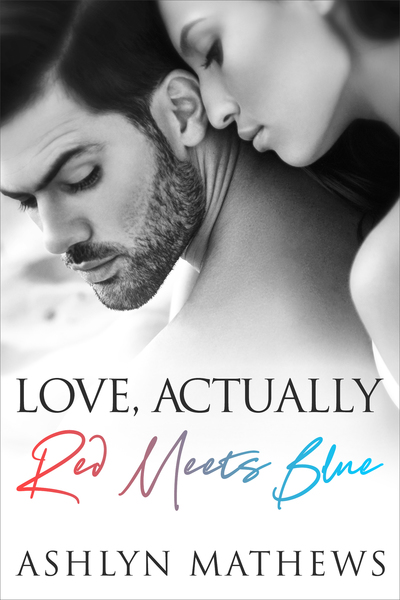 Love, Actually (Red Meets Blue) by Ashlyn Mathews