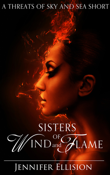 Sisters of Wind and Flame by Jennifer Ellision
