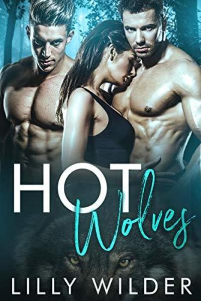 Hot Wolves by Lilly Wilder