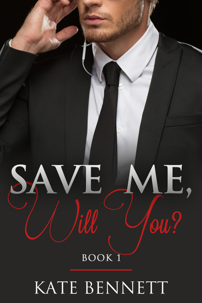 Save Me, Will You? (I) by Kate Bennett