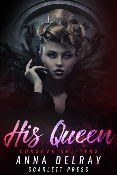 His Queen by Steamy eReads