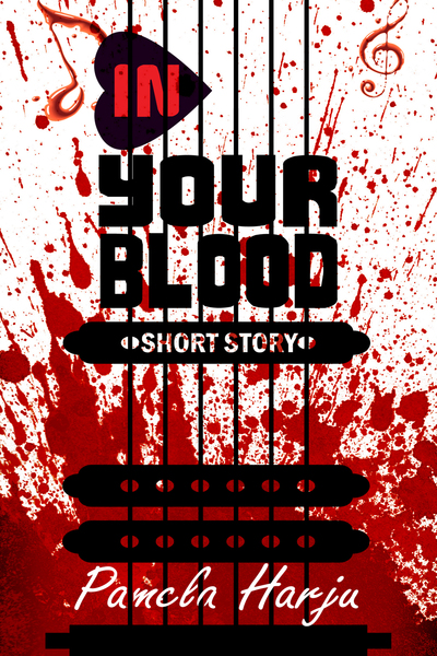 In Your Blood by Pamela Harju
