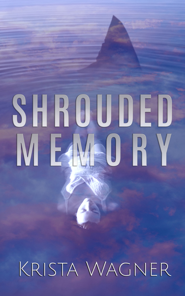 Shrouded Memory by Krista Wagner