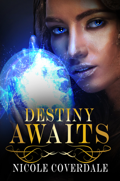 Destiny Awaits by Nicole Coverdale