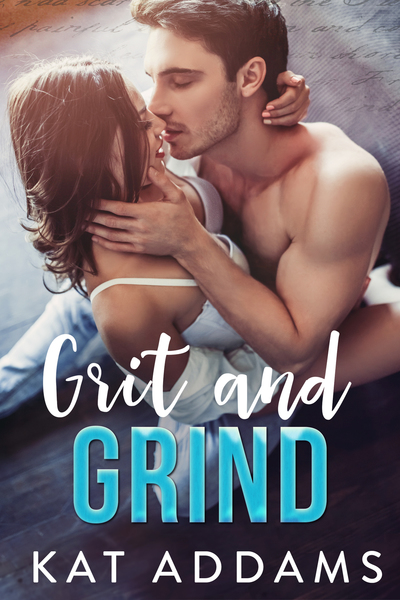Grit and Grind by Kat Addams