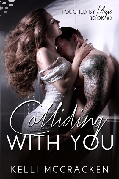 Colliding with You (Sample) by Kelli McCracken