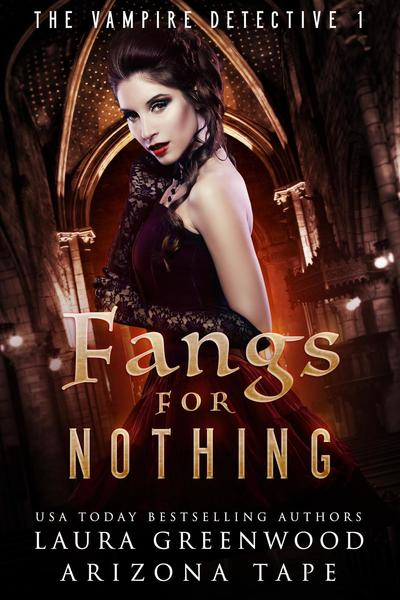 Fangs For Nothing by Laura Greenwood