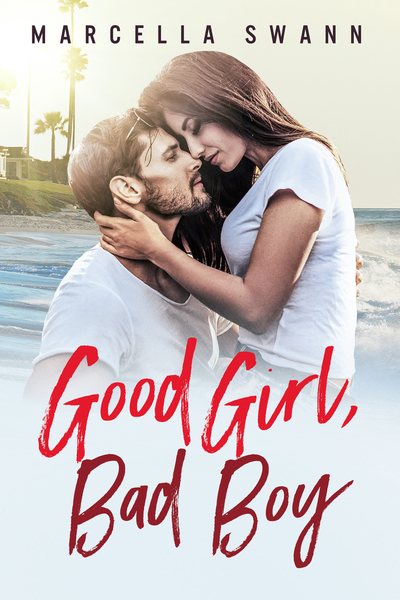 Good Girl, Bad Boy by Marcella Swann