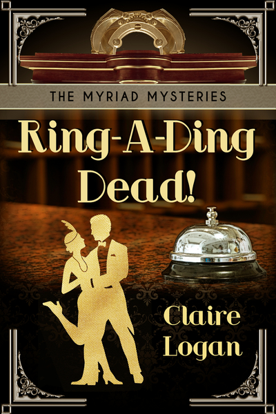 Ring-A-Ding Dead! by Claire Logan