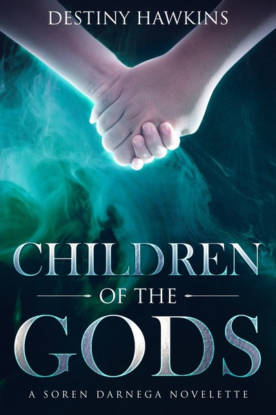 Children of the Gods by Destiny Hawkins