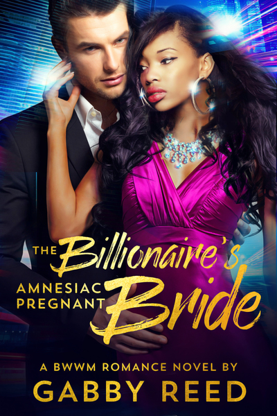 The Billionaire's Amnesiac Pregnant Bride by Gabby Reed/Gabby Sweet
