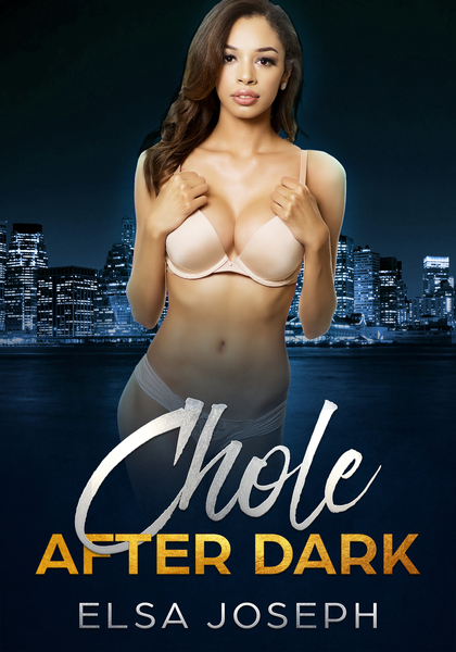 Chloe After Dark by Elsa Joseph