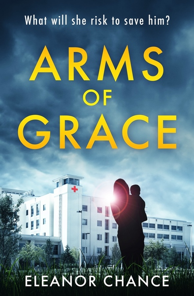 Arms of Grace by Eleanor Chance