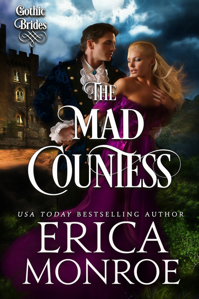 The Mad Countess by Erica Monroe