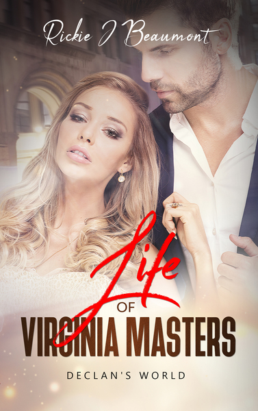 Life of Virginia Masters: Declan's World by Rickie J Beaumont