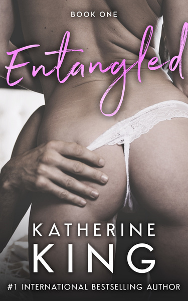 Entangled Book One by Katherine King