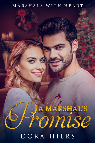 A Marshal's Promise by Dora Hiers