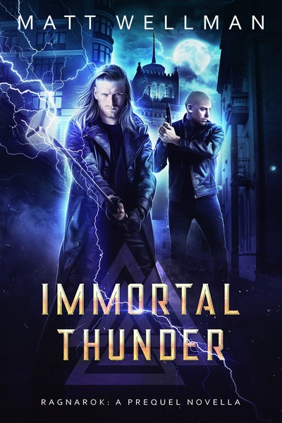 Immortal Thunder: A Silas Bishop Supernatural Thriller by Matt Wellman