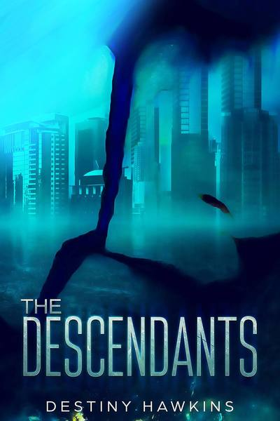 The Descendants by Destiny Hawkins