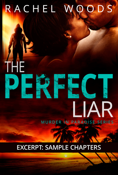 The Perfect Liar Excerpt by Rachel Woods