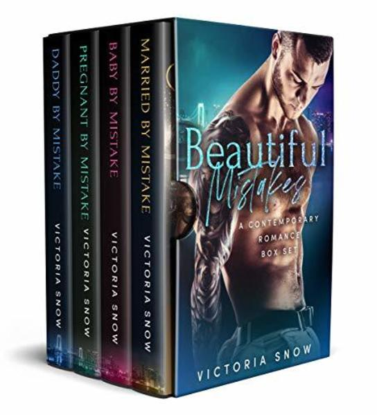 Beautiful Mistakes: A Contemporary Romance Box Set by Victoria Snow