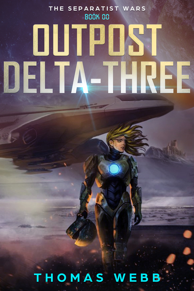 Outpost Delta-Three by Thomas Webb