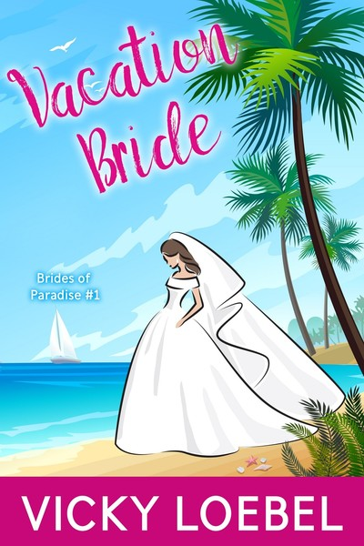 Vacation Bride - Promotional by Vicky Loebel