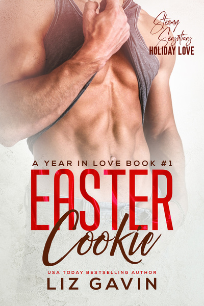 Easter Cookie: An Enemies to Lovers Romantic Comedy by Liz Gavin