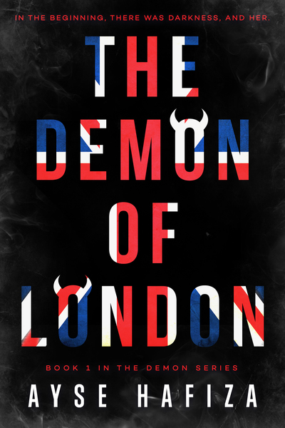The Demon of London by Ayse Hafiza