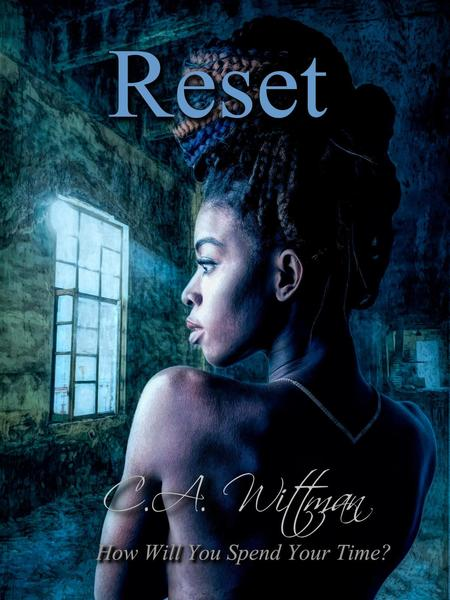 Reset by C.A. Wittman